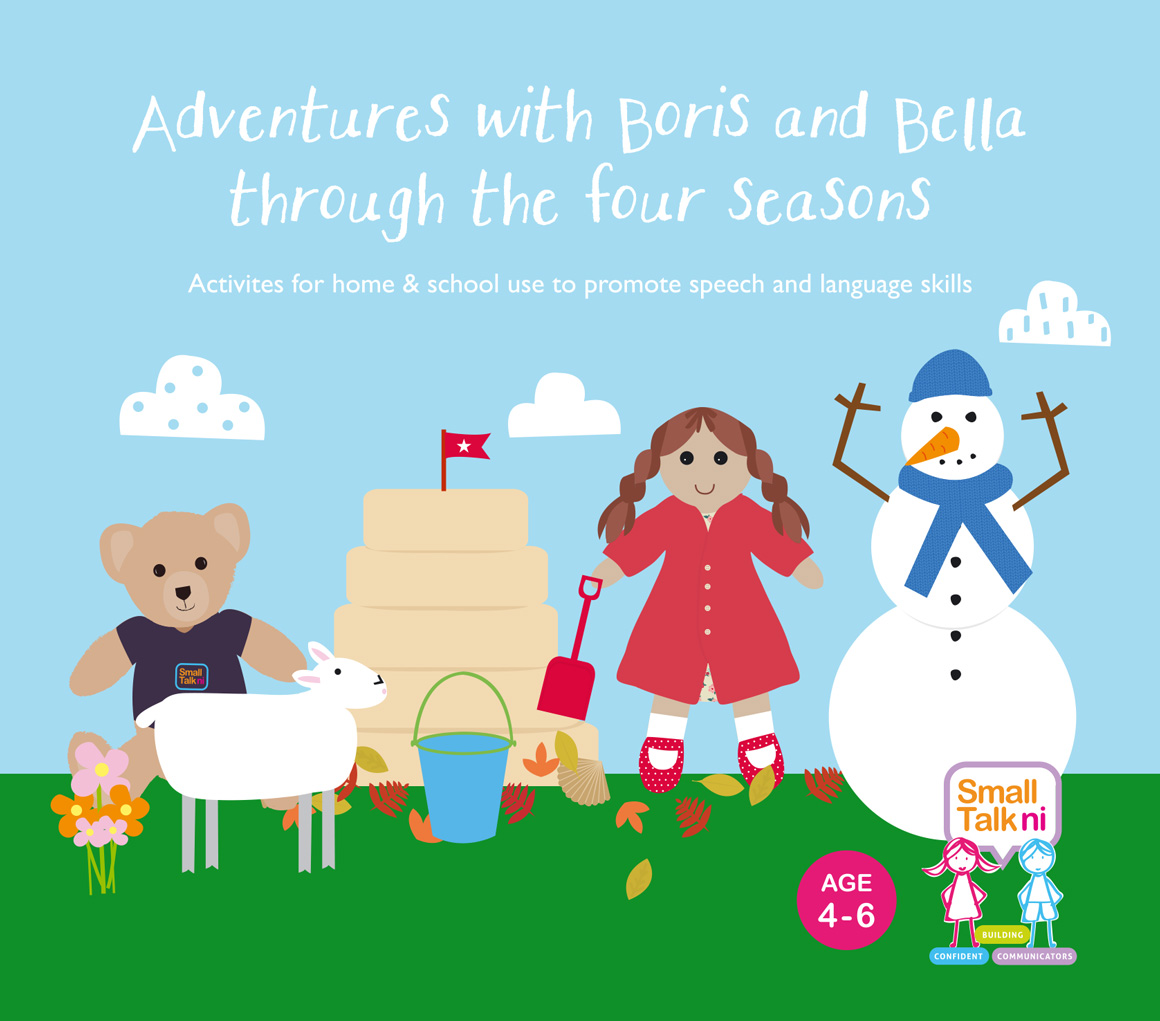 Adventures with Boris and Bella Through The Four Seasons - for 4-6 year olds